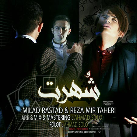 Milad Rastad And Reza Mirtaheri– Shohrat