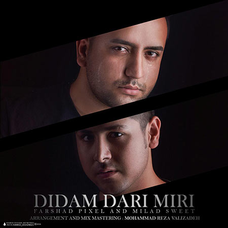 Farshad Pixel And Milad Sweet – Didam Dari Mir