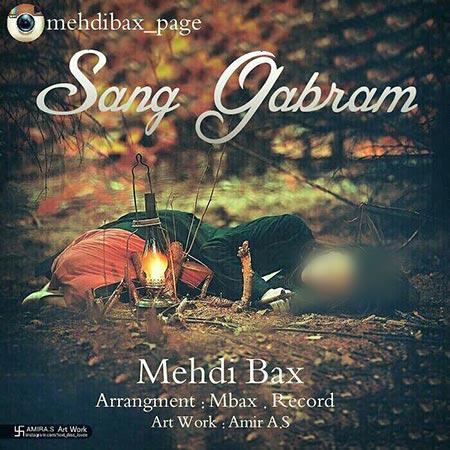 Mehdi Bax – Sang Ghabram