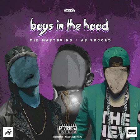 دانلود آهنگ اصیدیا به نام Boys In The Hood