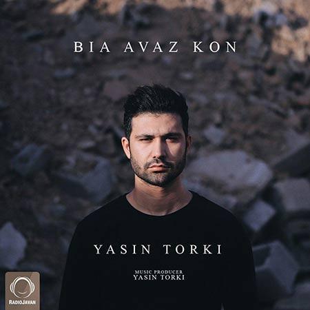 دانلود آهنگ جدید یاسین ترکی بنام بیا عوض کن
