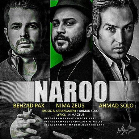 دانلود آهنگ جدید بهزاد پکس و نیما زئوس و احمد سولو بنام نرو