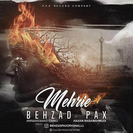 دانلود آهنگ جدید بهزاد پکس بنام مهریه