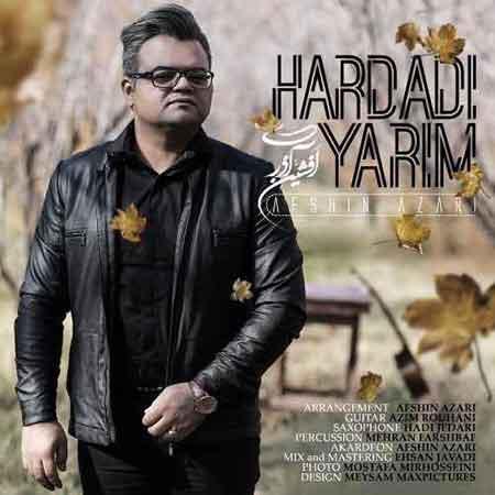 دانلود آهنگ جدید افشین آذری بنام هاردادی یاریم