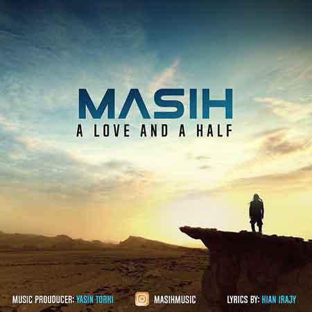 دانلود آهنگ جدید مسیح بنام یک عشق و نصفی