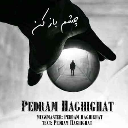 Pedram Haghighat - Cheshm Baz Kon