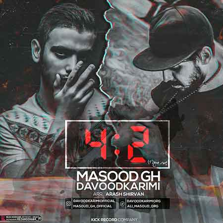 دانلود آهنگ جدید مسعود جی اچ و داوود کریمی به نام 4 صبح (2)